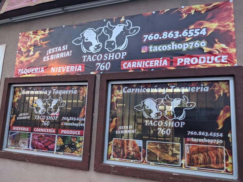 Taco Shop 760   restaurant   46490 Calhoun St, Indio, CA 92201, USA   7608636554 OR +1 760-863-6554