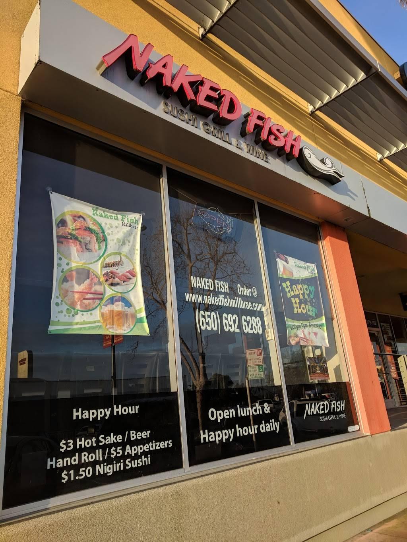 Naked Fish Millbrae | restaurant | 979 Broadway #100, Millbrae, CA 94030, USA | 6506926288 OR +1 650-692-6288