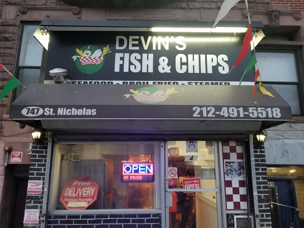 Devins Fish & Chips | restaurant | 747 St Nicholas Ave, New York, NY 10031, USA | 2124915518 OR +1 212-491-5518