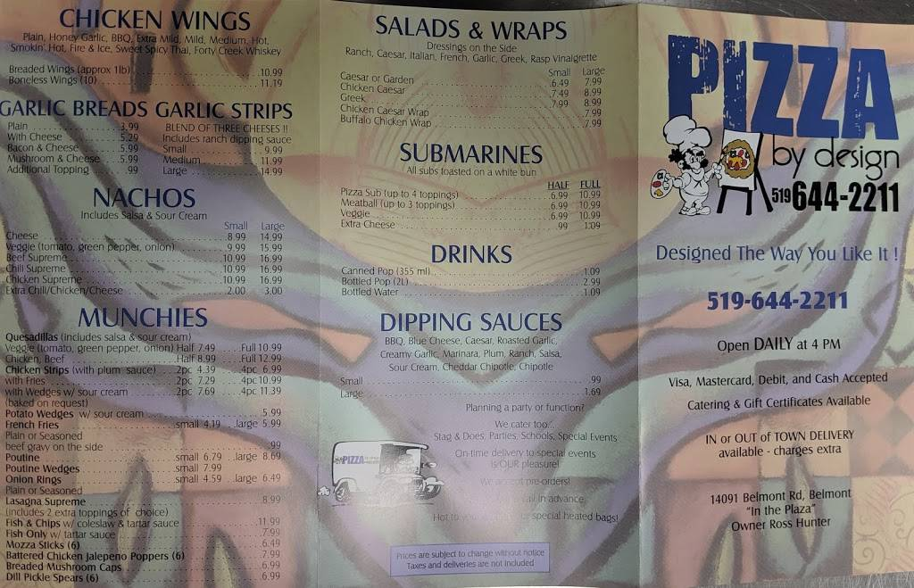 Pizza by design   restaurant   14091 Belmont Rd, Belmont, ON N0L 1B0, Canada   5196442211 OR +1 519-644-2211