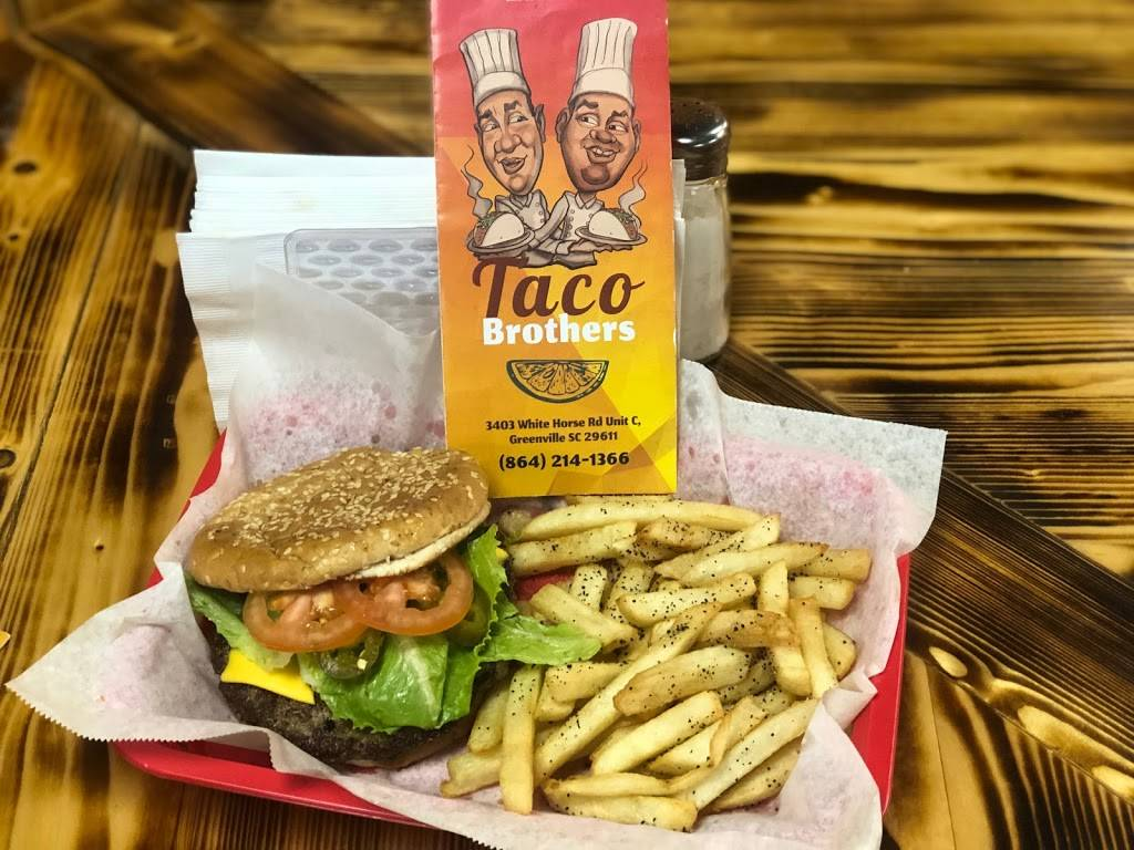 Taco Brothers | restaurant | 3403 White Horse Rd unit c, Greenville, SC 29611, USA | 8642141366 OR +1 864-214-1366