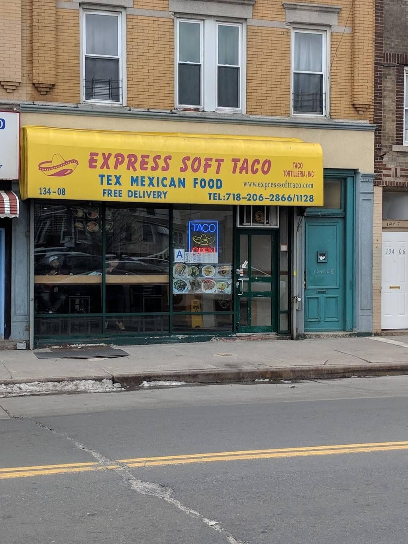 Express Soft Taco | restaurant | 134-08 Jamaica Ave, Richmond Hill, NY 11418, USA | 7182062866 OR +1 718-206-2866