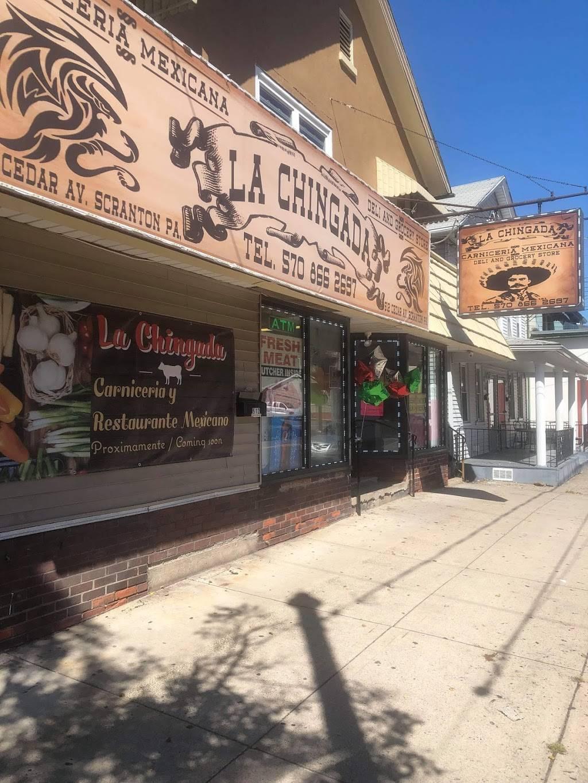 La Chingada Restaurante y Carniceria Mexicana | restaurant | 512 Cedar Ave, Scranton, PA 18505, USA | 5708662697 OR +1 570-866-2697