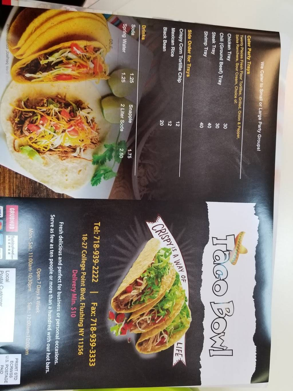 Taco Bowl | restaurant | 18-27 College Point Blvd, College Point, NY 11356, USA | 7189392222 OR +1 718-939-2222