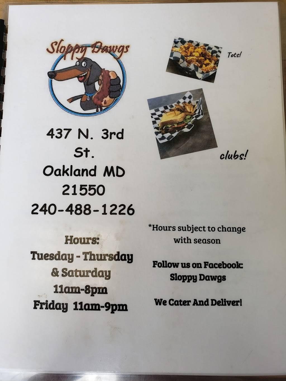 Sloppy Dawgs   restaurant   Oakland, MD 21550, USA   2404881226 OR +1 240-488-1226