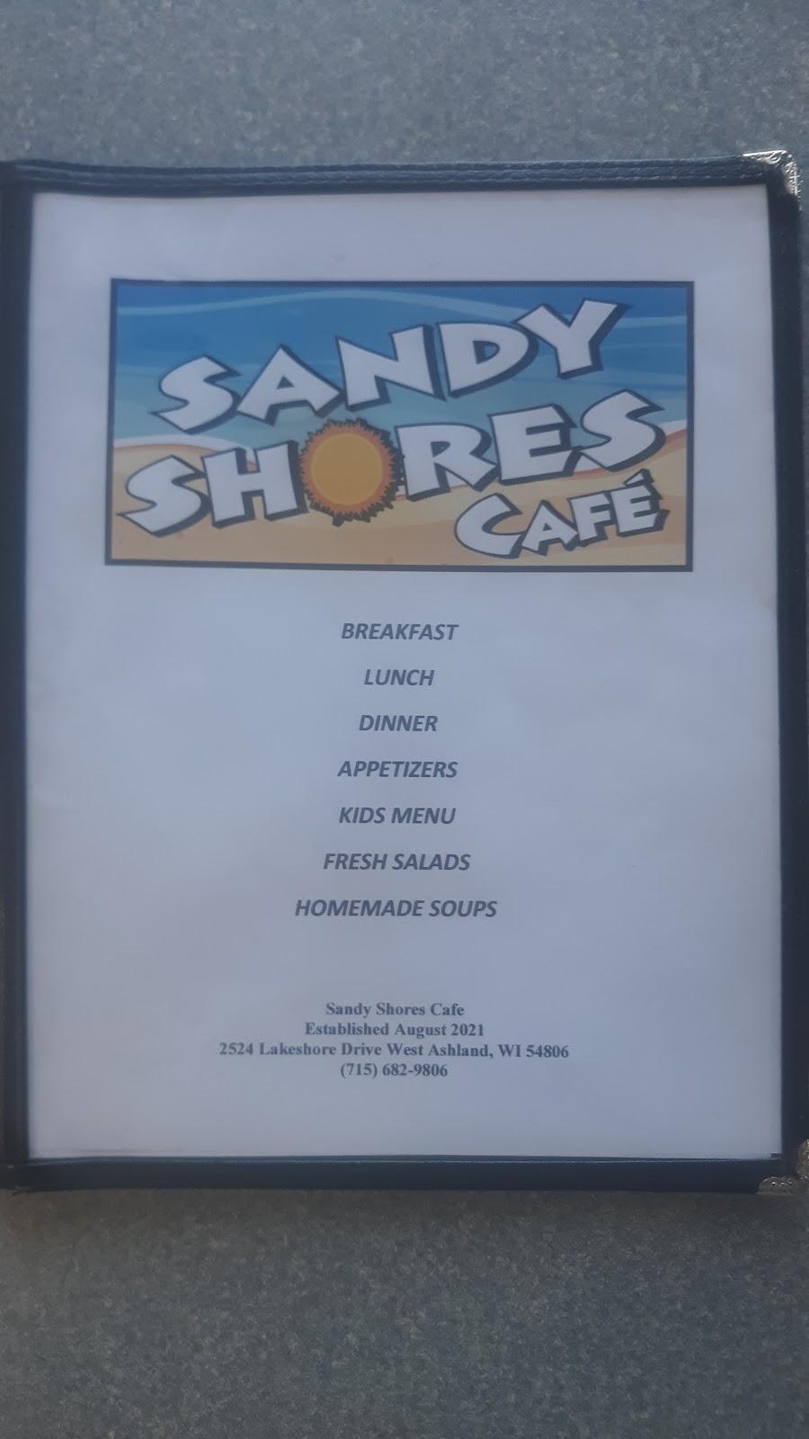 Sandy Shores Cafe   restaurant   2524 Lake Shore Dr W, Ashland, WI 54806, USA   7156829806 OR +1 715-682-9806