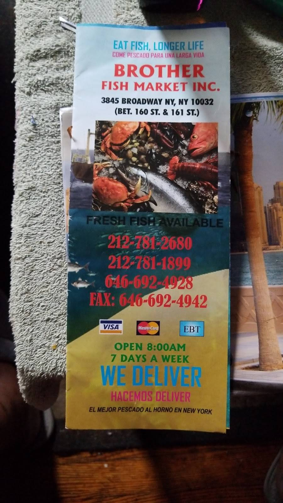 Brother Fish Market | restaurant | 3845 Broadway, New York, NY 10032, USA | 2127811899 OR +1 212-781-1899