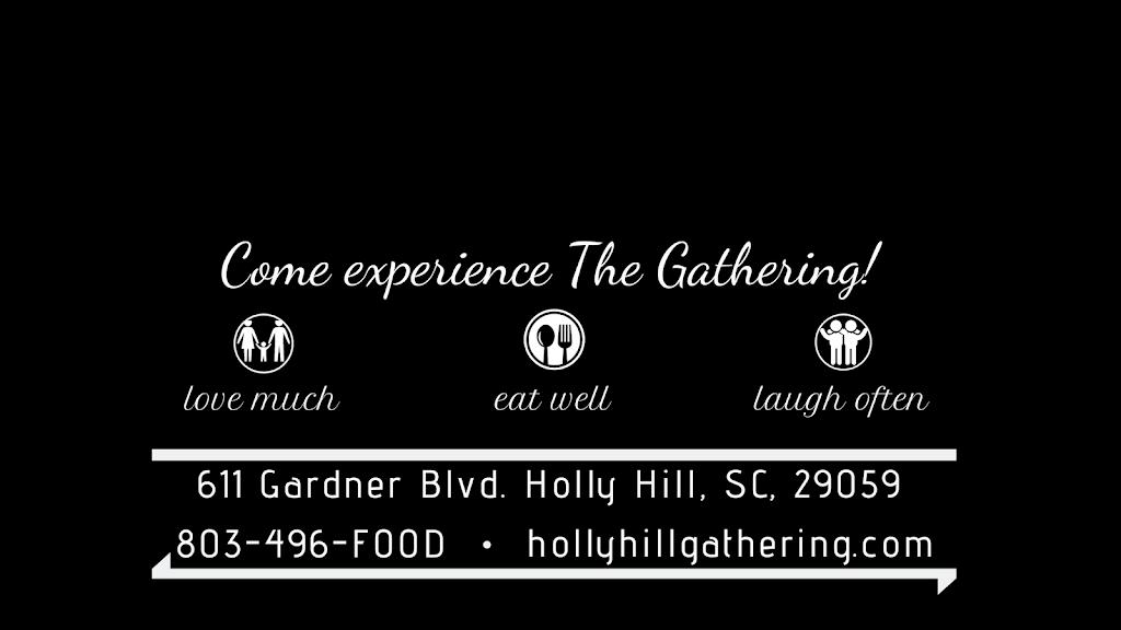 The Gathering Cafe | restaurant | 611 Gardner Blvd, Holly Hill, SC 29059, USA | 8034963663 OR +1 803-496-3663