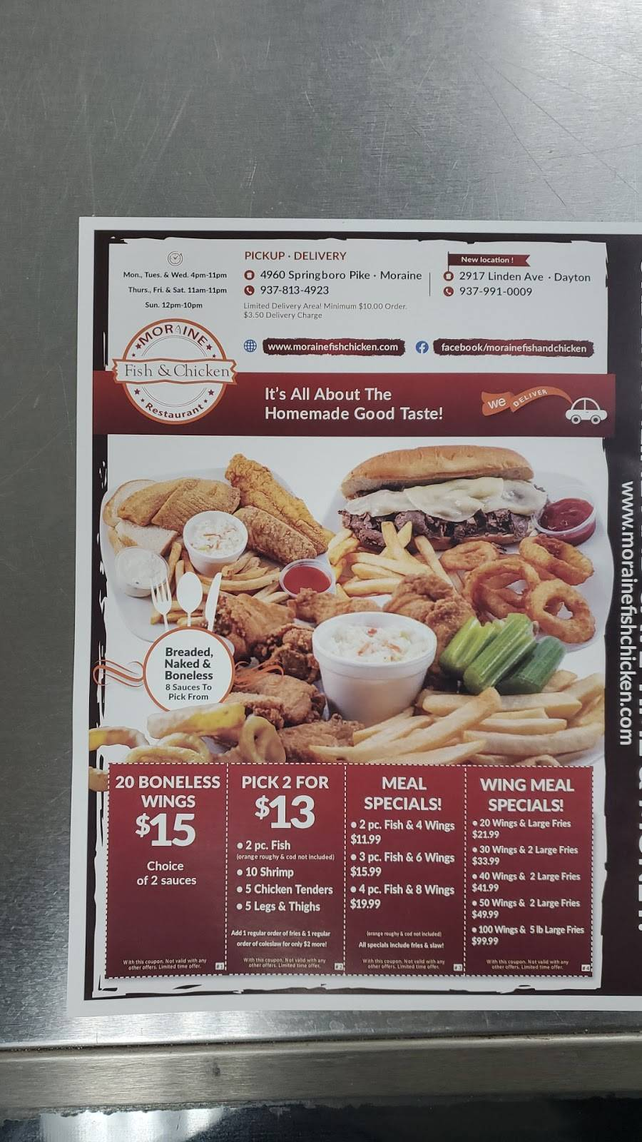 MORAINE FISH & CHICKEN   restaurant   2917 Linden Ave, Dayton, OH 45410, USA   9379910009 OR +1 937-991-0009