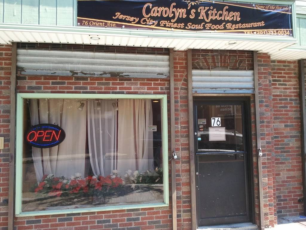 Carolyns Soul Food | restaurant | 76 Orient Ave, Jersey City, NJ 07305, USA | 2013330034 OR +1 201-333-0034