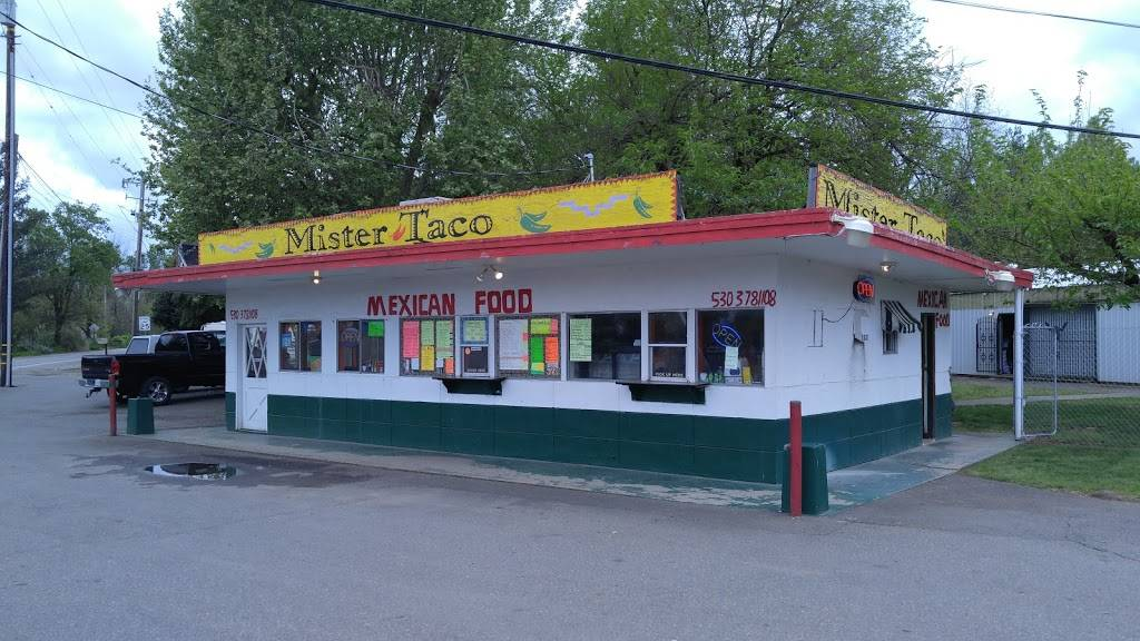 Mister Taco | restaurant | 5531 Deschutes Rd, Anderson, CA 96007, USA | 5303781108 OR +1 530-378-1108