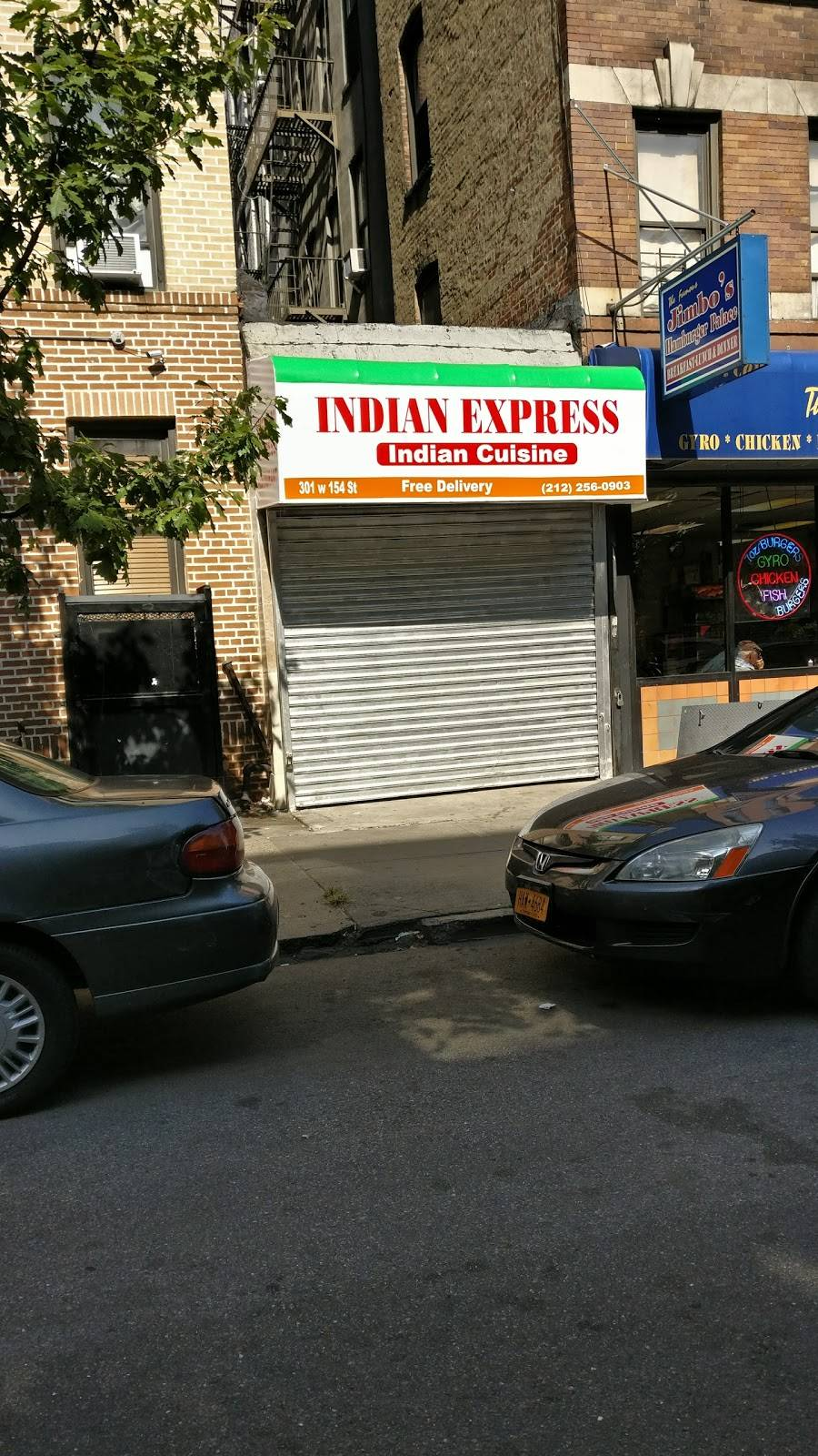 Indian Express   restaurant   301 W 154th St, New York, NY 10039, USA   2122560903 OR +1 212-256-0903