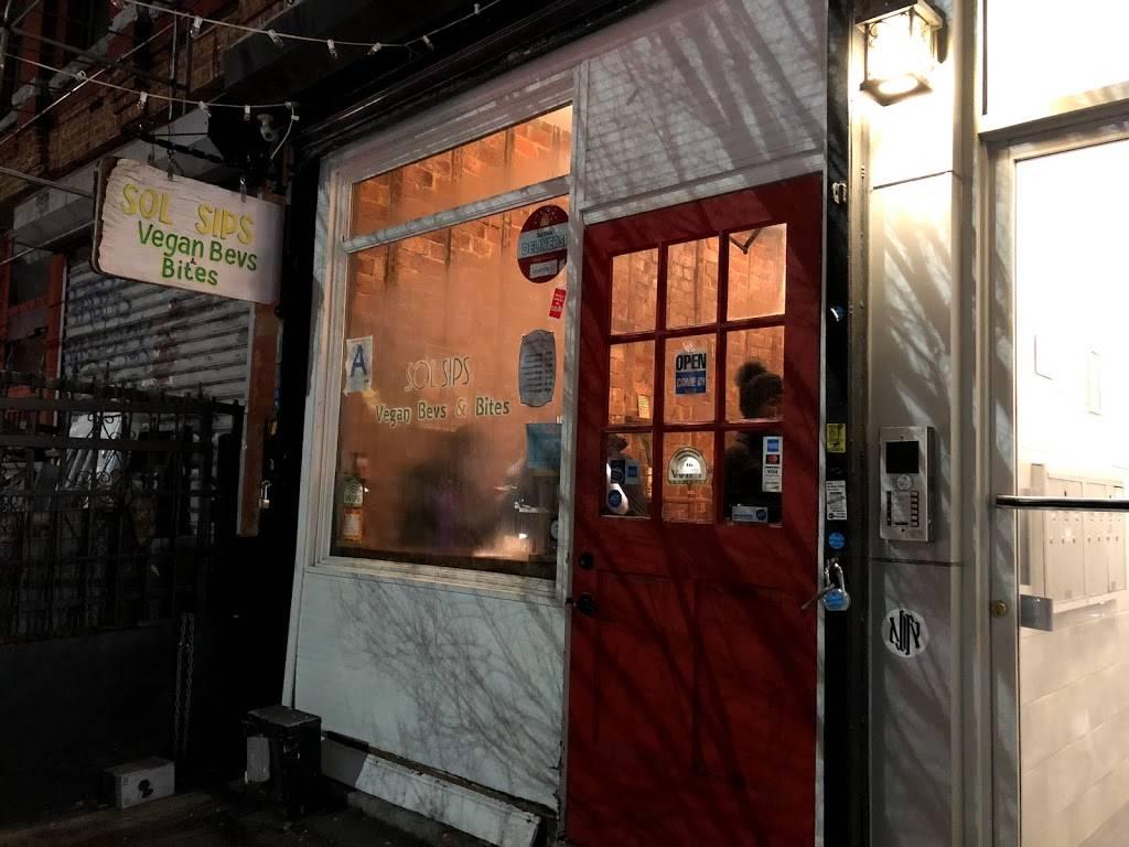 Sol Sips   restaurant   203 Wilson Ave, Brooklyn, NY 11237, USA   7186830482 OR +1 718-683-0482