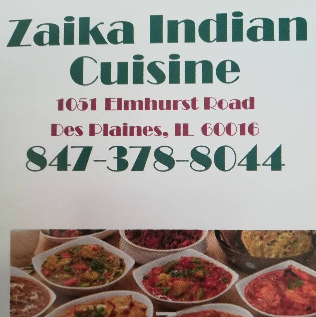 Zaika Indian cuisine | restaurant | 1051 Elmhurst Rd unit B, Des Plaines, IL 60016, USA | 8473788044 OR +1 847-378-8044