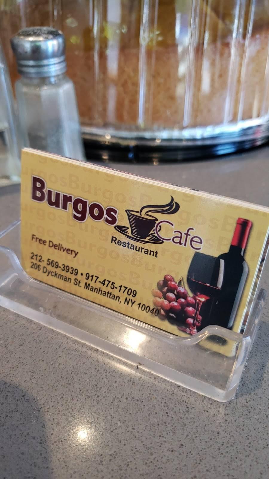 Burgos Restaurant cafe   restaurant   200/10 Dyckman St, New York, NY 10040, USA   2125693939 OR +1 212-569-3939