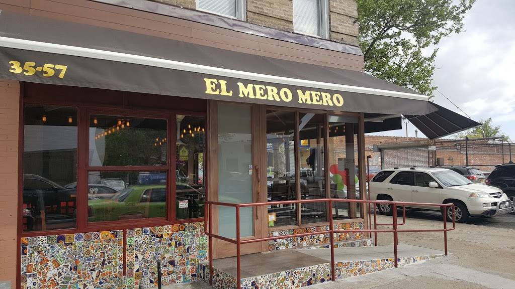 El Mero Mero | restaurant | 35-57 38th St, Astoria, NY 11101, USA | 7183922444 OR +1 718-392-2444