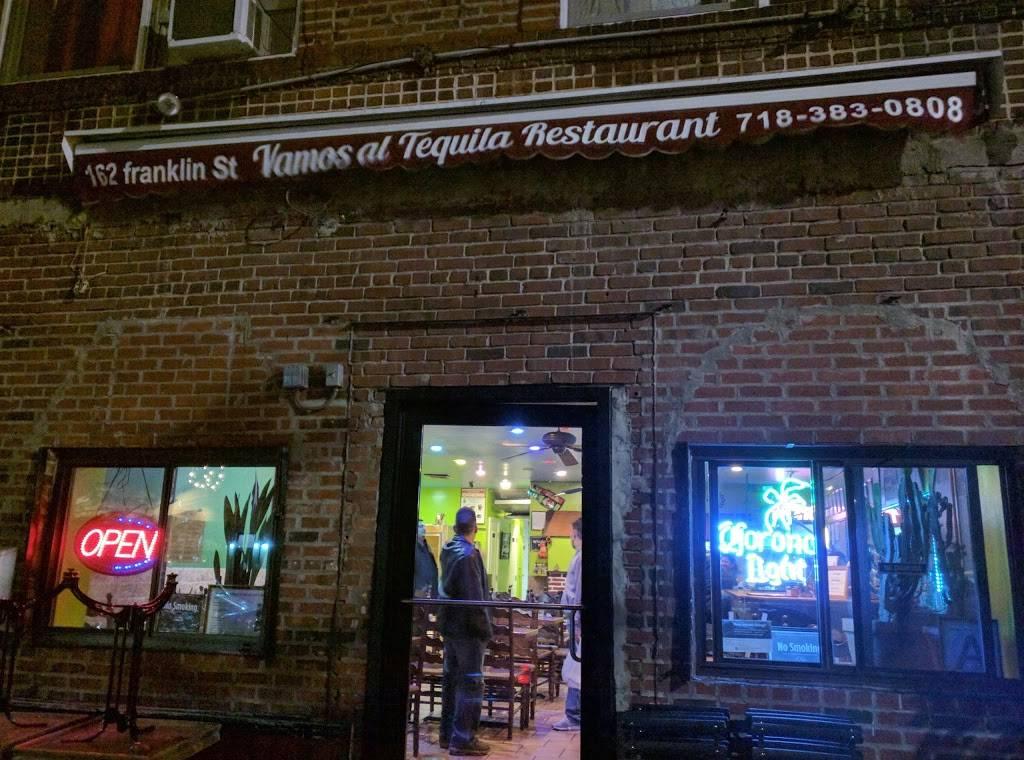 Vamos Al Tequila | restaurant | 162 Franklin St, Brooklyn, NY 11222, USA | 7183830808 OR +1 718-383-0808