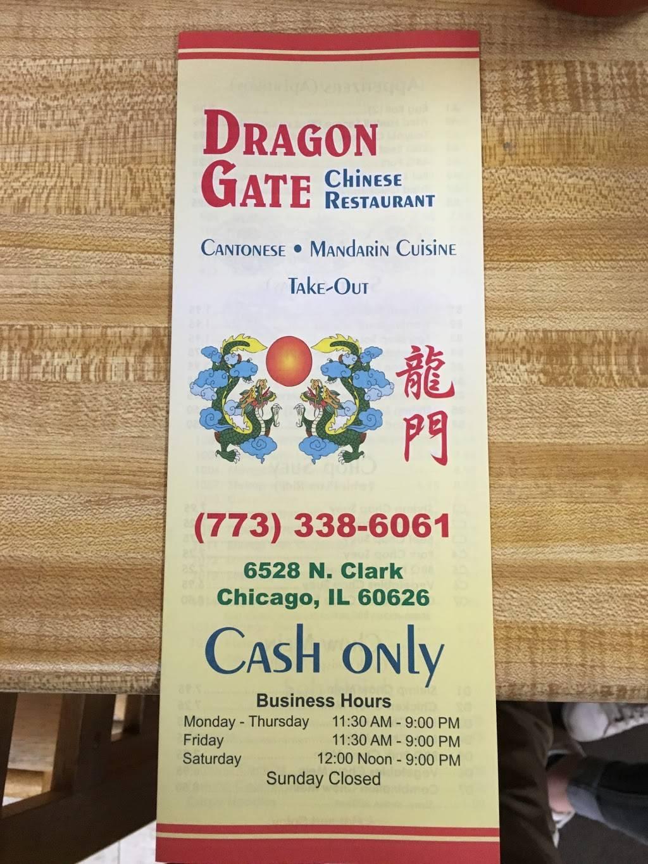 Dragon Gate   restaurant   6528 N Clark St, Chicago, IL 60626, USA   7733386061 OR +1 773-338-6061