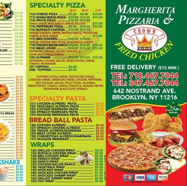 Margherita Pizzaria & Crown Fried Chicken | restaurant | 642 Nostrand Ave, Brooklyn, NY 11216, USA | 7184677044 OR +1 718-467-7044