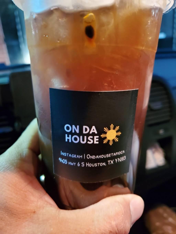 On Da House   restaurant   9405 S Texas 6, Houston, TX 77083, USA   8322103841 OR +1 832-210-3841