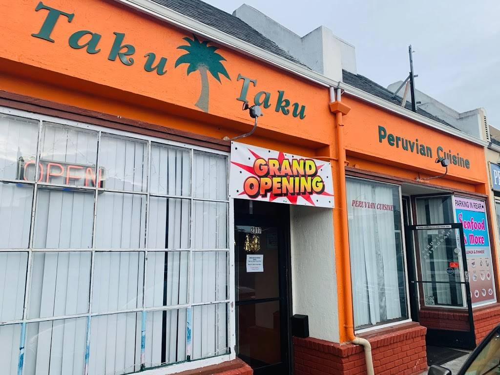 Taku Taku Peruvian Cuisine | restaurant | 2317 S El Camino Real, San Mateo, CA 94403, USA | 6503152512 OR +1 650-315-2512