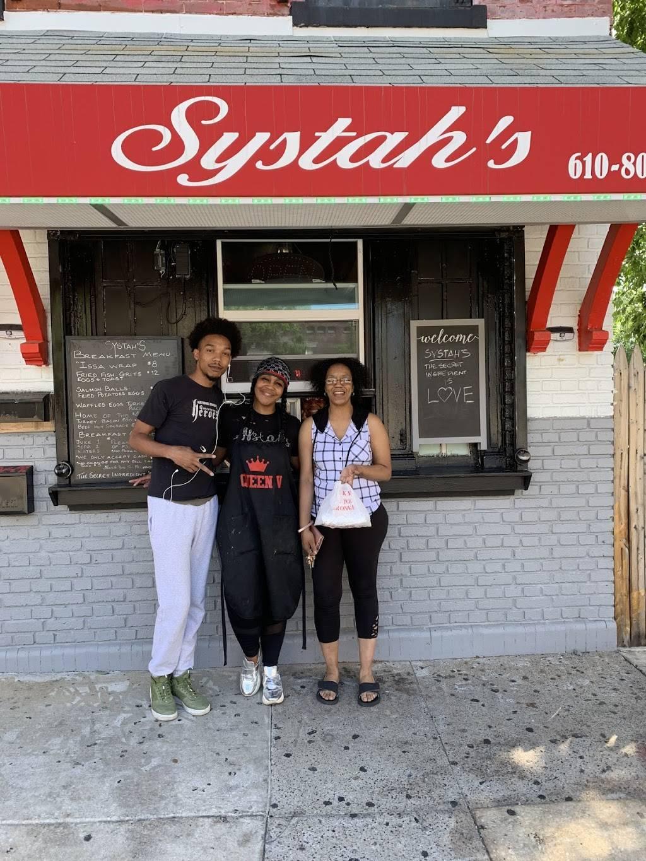 Systahs LLC | restaurant | 525 Welsh St, Chester, PA 19013, USA | 6108037462 OR +1 610-803-7462