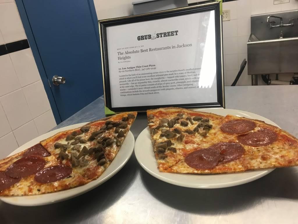 Los Amigos Thin Crust Pizza   restaurant   82-02 Northern Blvd, Jackson Heights, NY 11372, USA   3475809149 OR +1 347-580-9149