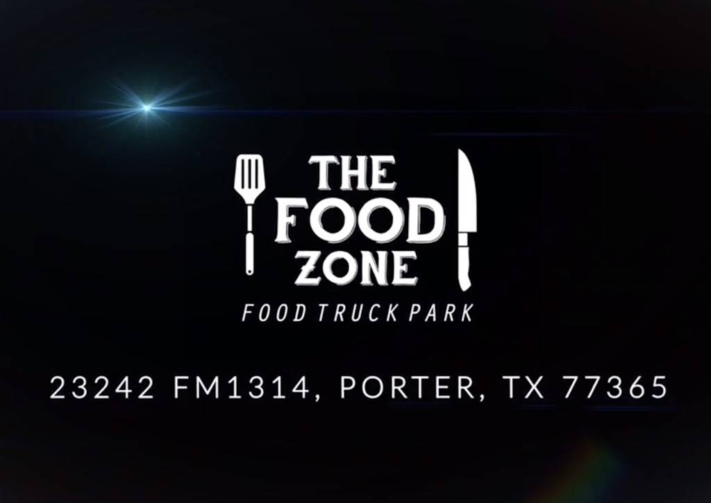 The Food Zone | restaurant | 23242 FM1314, Porter, TX 77365, USA | 2812500431 OR +1 281-250-0431