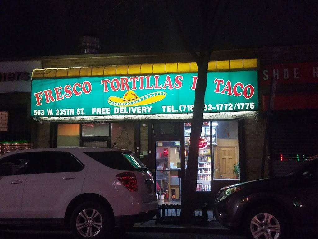 Fresco Tortillas | meal delivery | 561 W 235th St, Bronx, NY 10463, USA | 7184321772 OR +1 718-432-1772