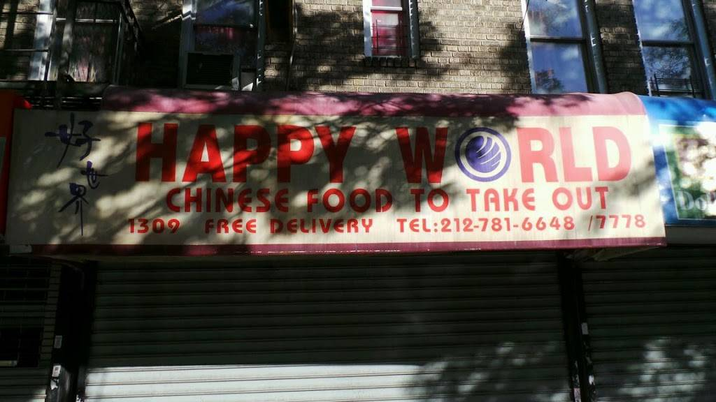 Happy World | restaurant | 1309 St Nicholas Ave, New York, NY 10033, USA | 2127816648 OR +1 212-781-6648