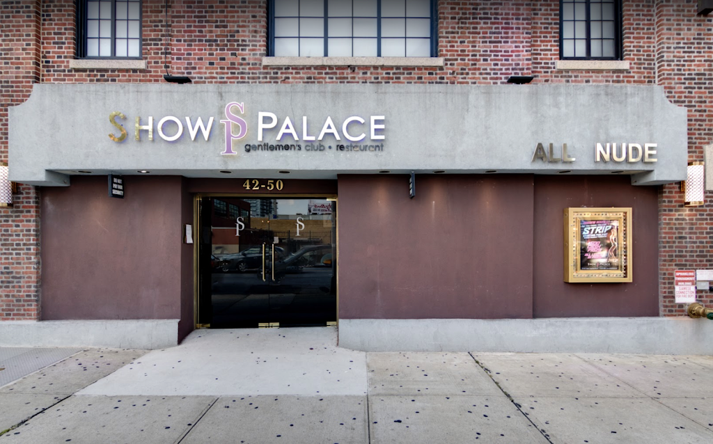 Show Palace Gentlemens Club NYC | night club | 42-50 21st St, Long Island City, NY 11101, USA | 7189376969 OR +1 718-937-6969