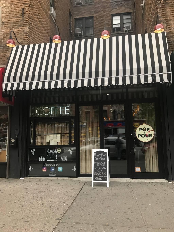 Pop & Pour | restaurant | 200 Dyckman St, New York, NY 10040, USA | 6469983766 OR +1 646-998-3766