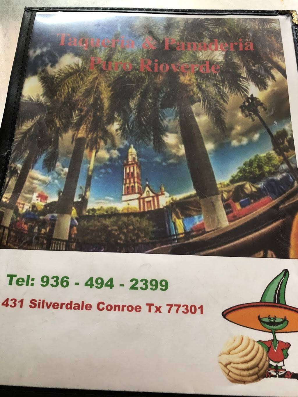 Taqueria Y Bakery RioVerde | restaurant | 431 Silverdale Dr, Conroe, TX 77301, USA | 9364942399 OR +1 936-494-2399