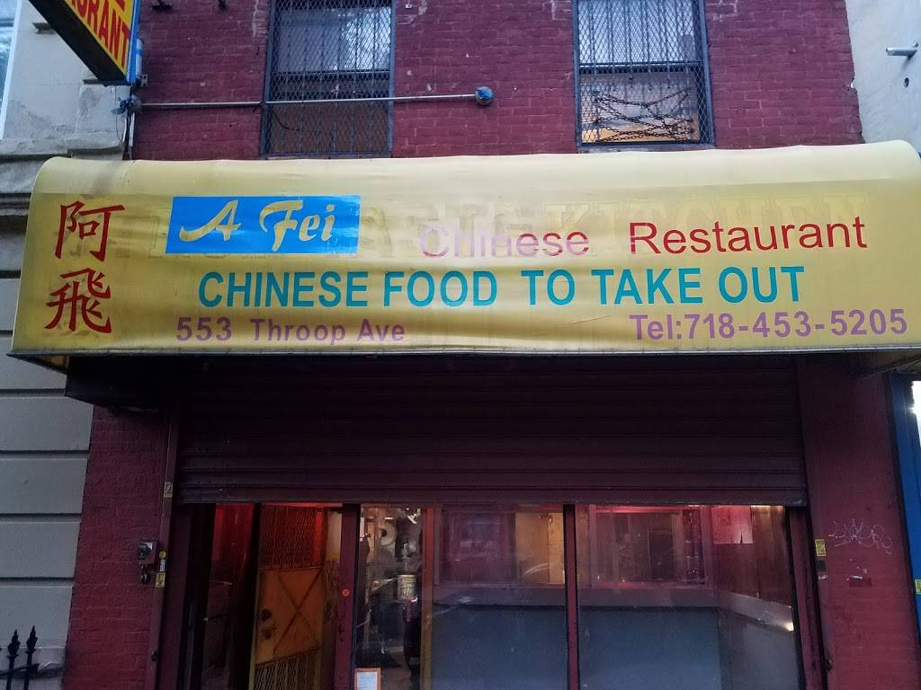 A Fei | restaurant | 553 Throop Ave, Brooklyn, NY 11216, USA | 7184535205 OR +1 718-453-5205