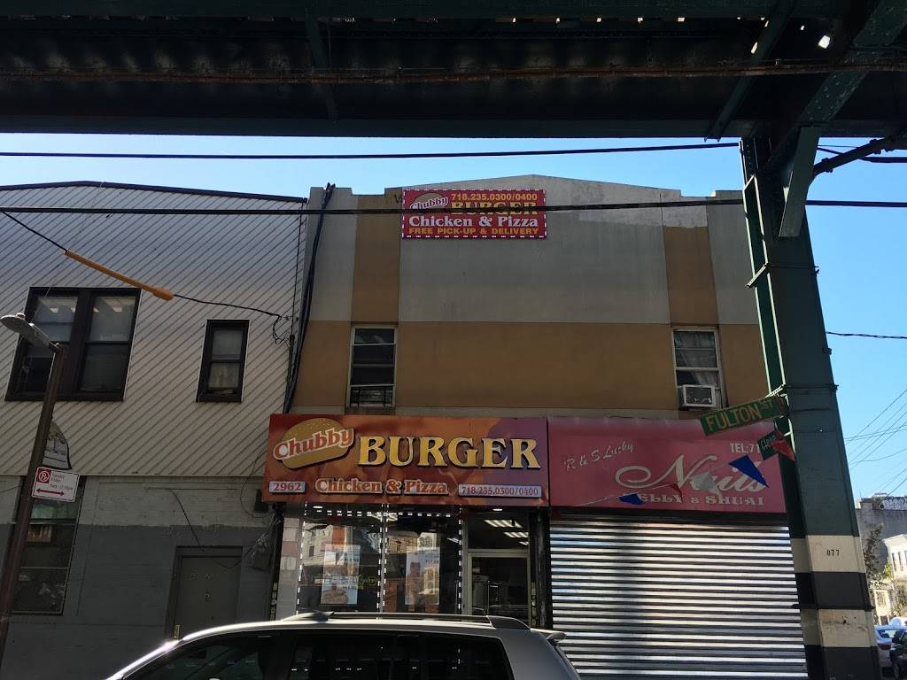 Chubby burger chicken and pizza | restaurant | 2962 Fulton St, Brooklyn, NY 11208, USA | 3473523945 OR +1 347-352-3945