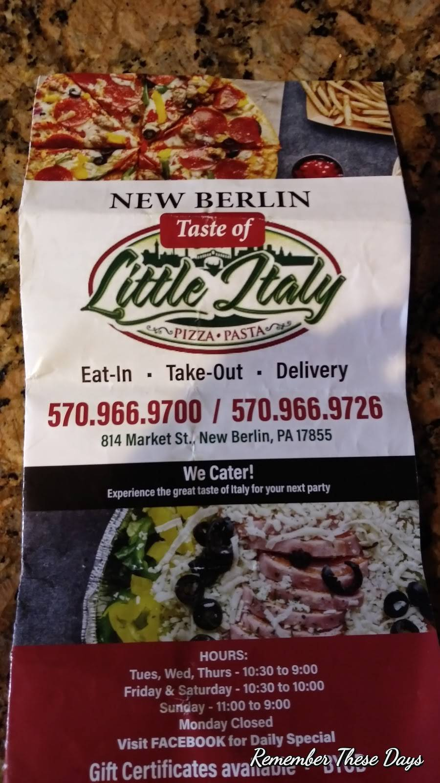 Taste Of Little Italy | restaurant | 814 Market St, New Berlin, PA 17855, USA | 5709669700 OR +1 570-966-9700