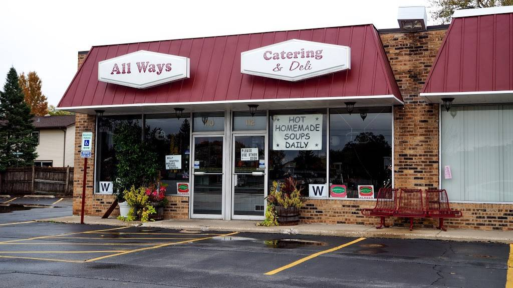 All Ways Catering & Deli | meal takeaway | 110 Turner Ave, Elk Grove Village, IL 60007, USA | 8476406614 OR +1 847-640-6614