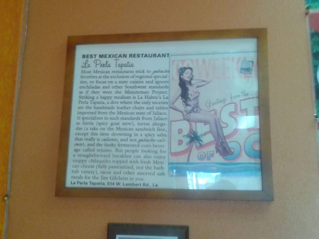 La Perla Tapatia   restaurant   514 W Lambert Rd, La Habra, CA 90631, USA   5626972280 OR +1 562-697-2280