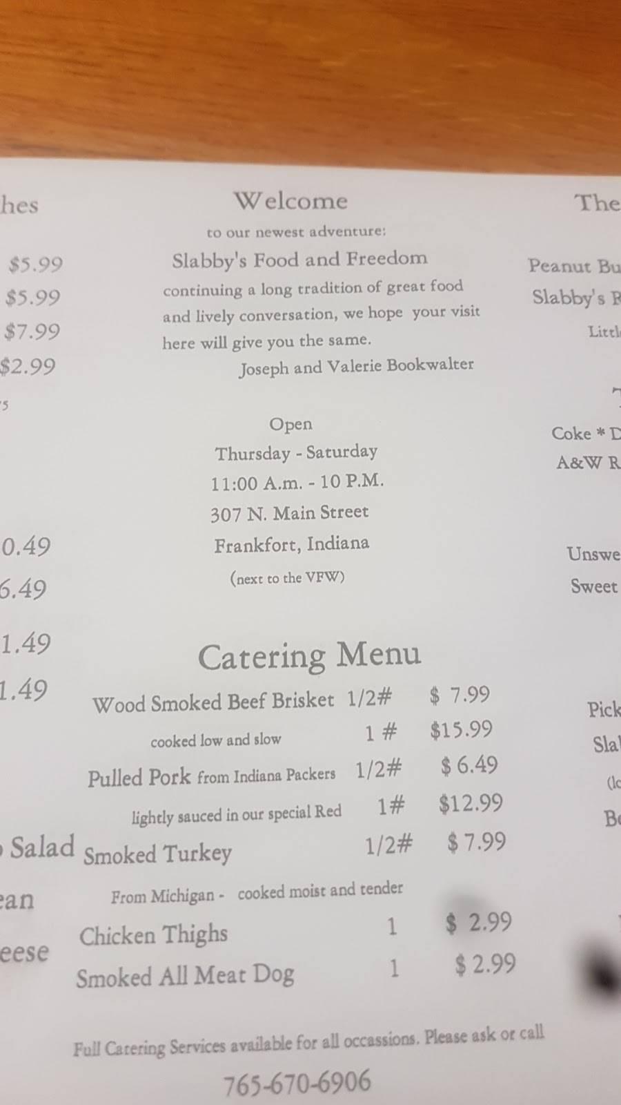 Slabbys Fun & Freedom   restaurant   307 N Main St, Frankfort, IN 46041, USA   7656706906 OR +1 765-670-6906