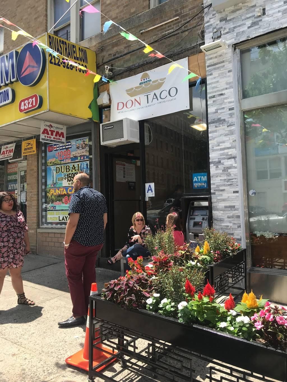 Don Taco | restaurant | 4321 B, Broadway, New York, NY 10033, USA | 2127813022 OR +1 212-781-3022