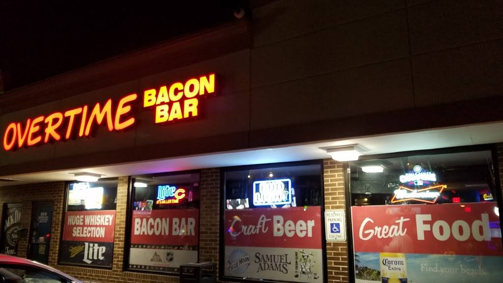 Overtime Bacon Bar   restaurant   801 E Roosevelt Rd, Lombard, IL 60148, USA   6303766947 OR +1 630-376-6947