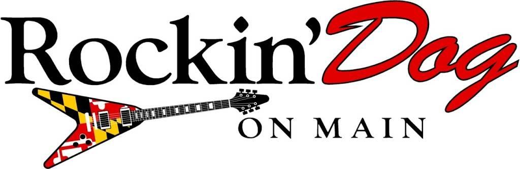 RockinDog on Main | restaurant | 57 W Main St, Westminster, MD 21157, USA | 4108615962 OR +1 410-861-5962