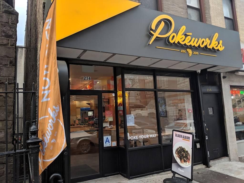 Pokeworks   restaurant   258 7th Ave, Brooklyn, NY 11215, USA   7164043080 OR +1 716-404-3080