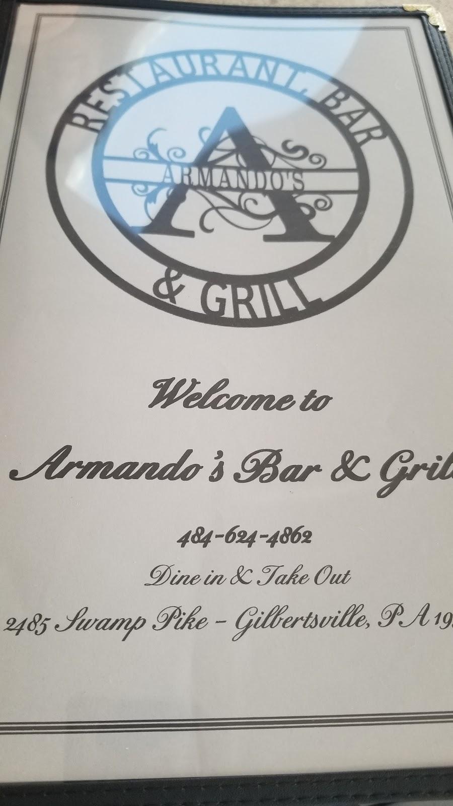 Armandos Restaurant Bar & Grill   restaurant   2485 Swamp Pike, Gilbertsville, PA 19525, USA   4846244862 OR +1 484-624-4862