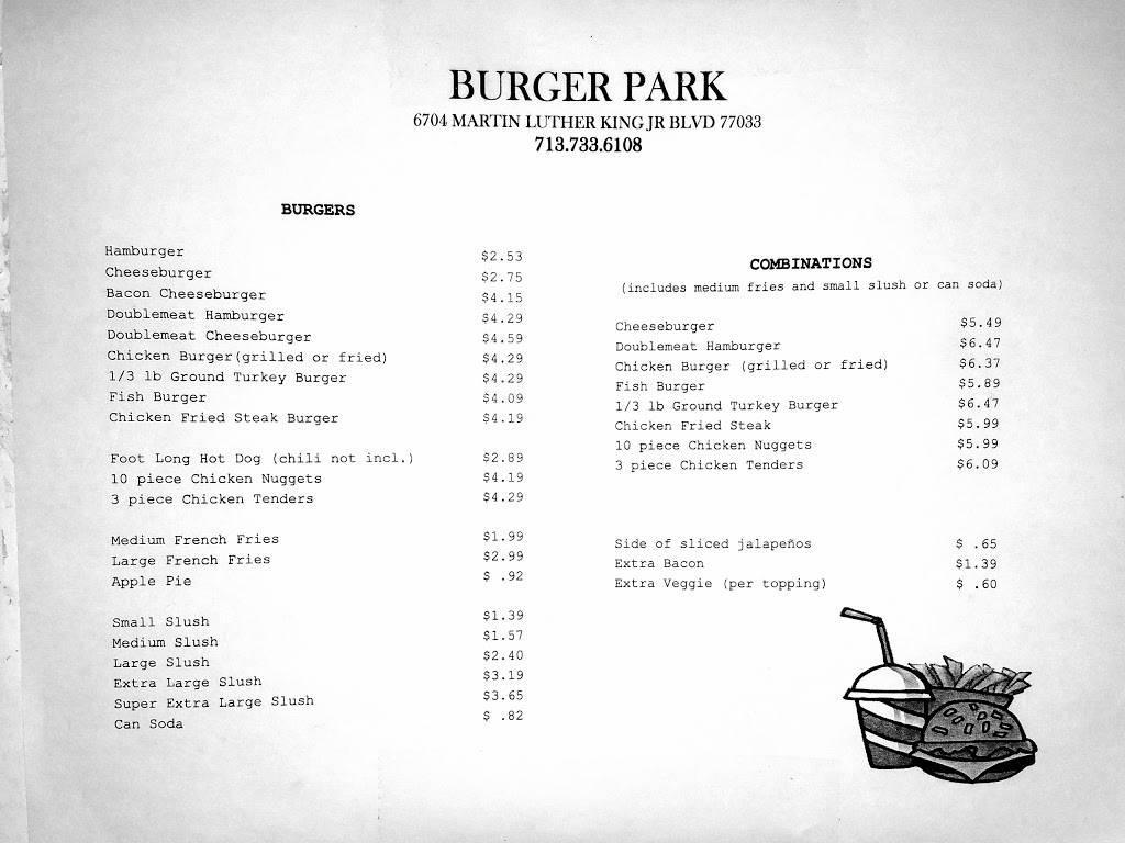 Burger Park | restaurant | 6704 Martin Luther King Blvd, Houston, TX 77033, USA | 7137336108 OR +1 713-733-6108