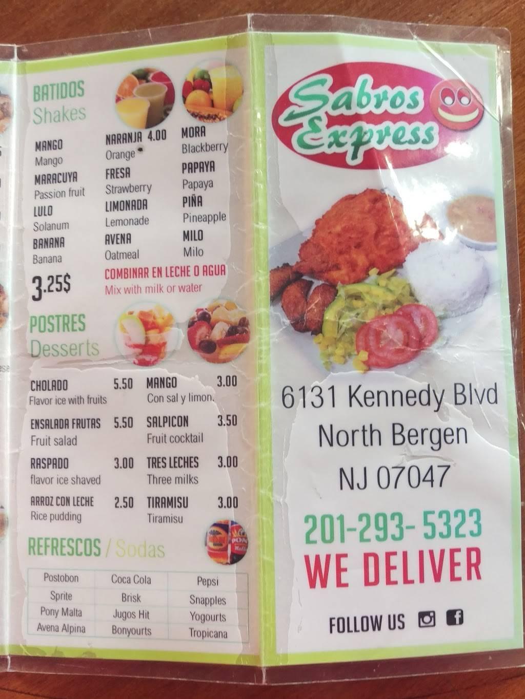 Sabroso Express | restaurant | 6131 John F. Kennedy Blvd, North Bergen, NJ 07047, USA | 2012935323 OR +1 201-293-5323