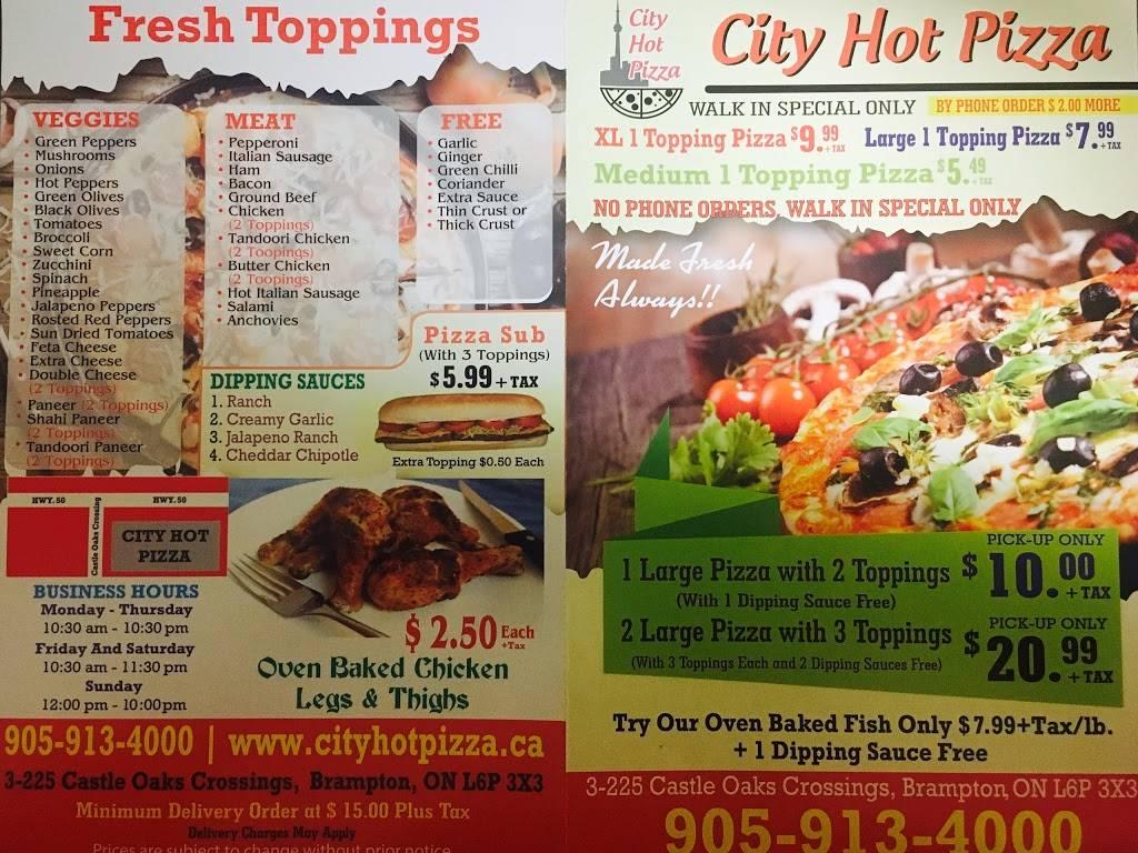 city hot pizza | restaurant | 225 Castle Oaks Crossing, Brampton, ON L6P 3X3, Canada | 9059134000 OR +1 905-913-4000