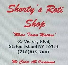 Shortys Roti Shop | restaurant | 65 Victory Blvd, Staten Island, NY 10301, USA | 7188157001 OR +1 718-815-7001