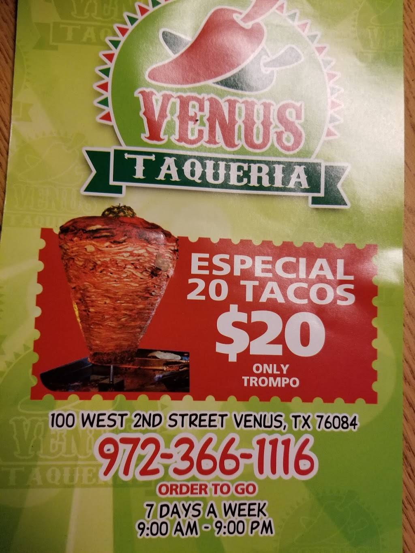 Venus Taqueria | restaurant | 100 Second St, Venus, TX 76084, USA | 9723661116 OR +1 972-366-1116