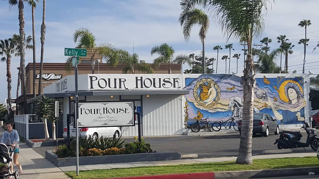 Pour House | restaurant | 1903 S Coast Hwy, Oceanside, CA 92054, USA | 7607305944 OR +1 760-730-5944